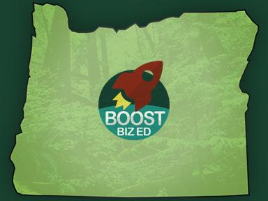 Boost Biz Ed Launches in Oregon