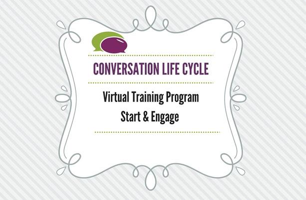 Conversation Life Cycle – Virtual Training Program